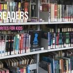 Raising Readers – Chapter Book Favorites for Kids