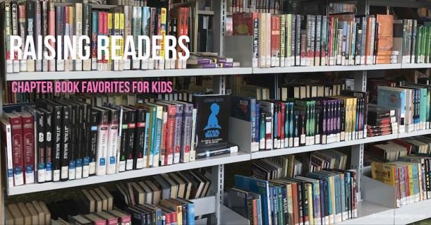 Raising readers chapter book favorites