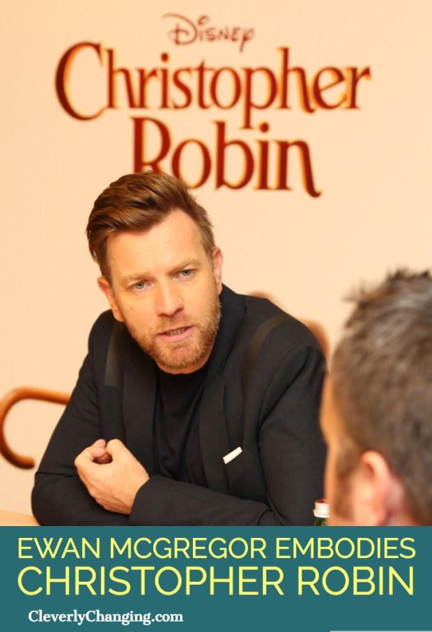 Ewan McGregor Embodies Christopher Robin