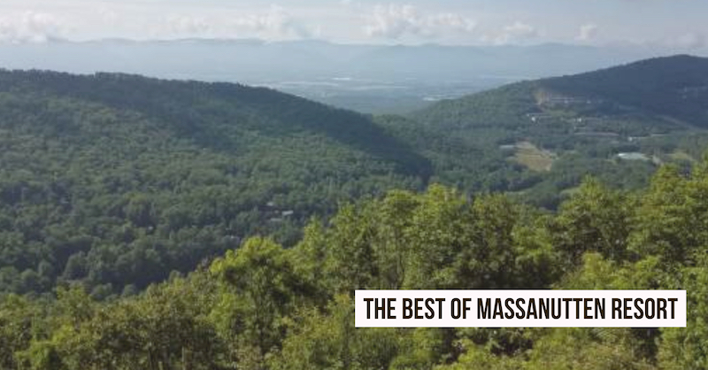 The Best of Massnutten Resort in VA(1)
