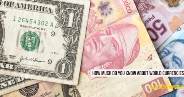 How much do you know about world currencies