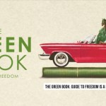 Traveling While Black – THE GREEN BOOK GUIDE TO FREEDOM #BlackHistoryMonth