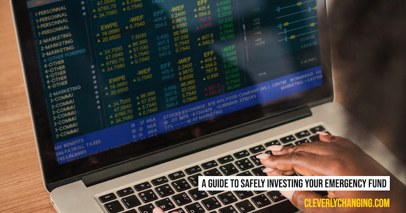 A-Guide-To-Safely-Investing-Your-Emergency-Fund