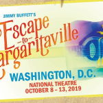 GIVEAWAY Tickets for Jimmy Buffett's Escape to Margaritaville – Contest ends Oct 1