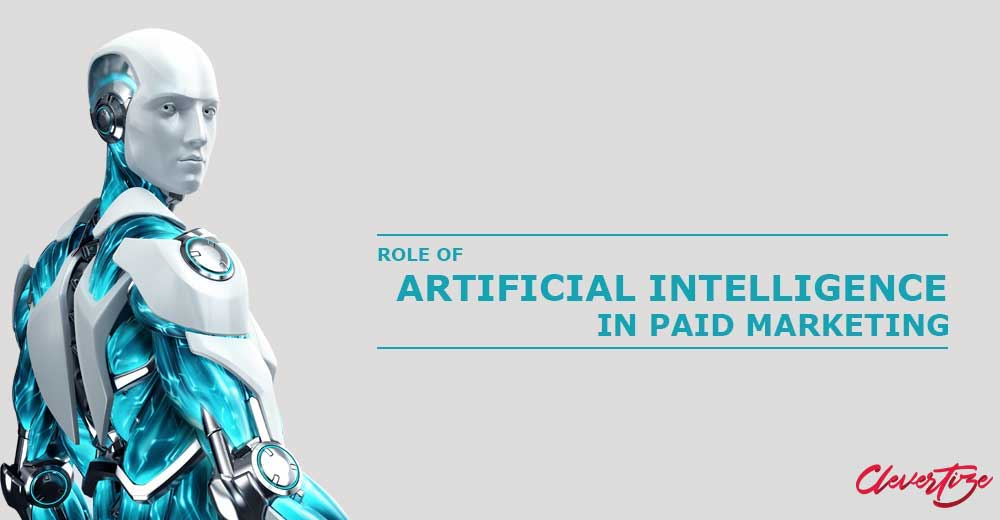 Role of Artificial Intelligence in Paid Marketing
