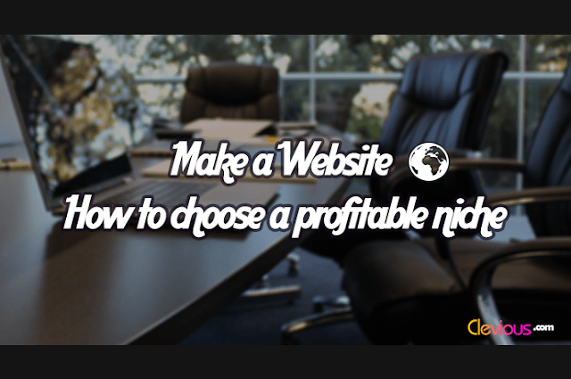 How to Plan a Website and Choose a Niche - Clevious
