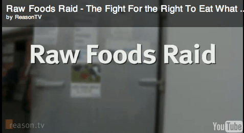 Raw Foods Raid – The Fight For the Right To Eat What You Want