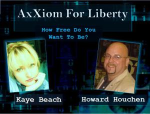 AxXiom for Liberty Jan.28, 2011 Guests: Matt and Janet Thompson