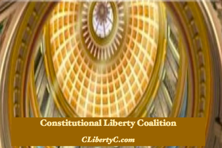 Constitutional Liberty Coalition Has New Resources to Share and New Information Streams