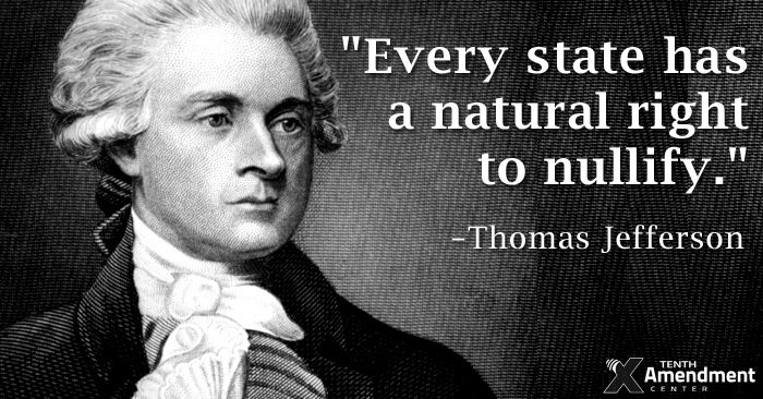 Thomas Jefferson: Nullification is a natural right
