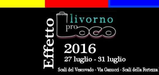 Effetto ProLoco 2016 Effetto Venezia CliccaLivorno