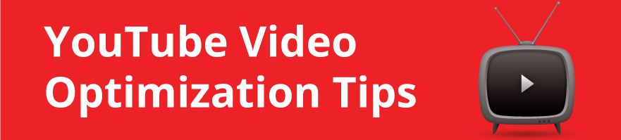 youtube video optimization tips