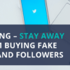 buying fake followers and likes