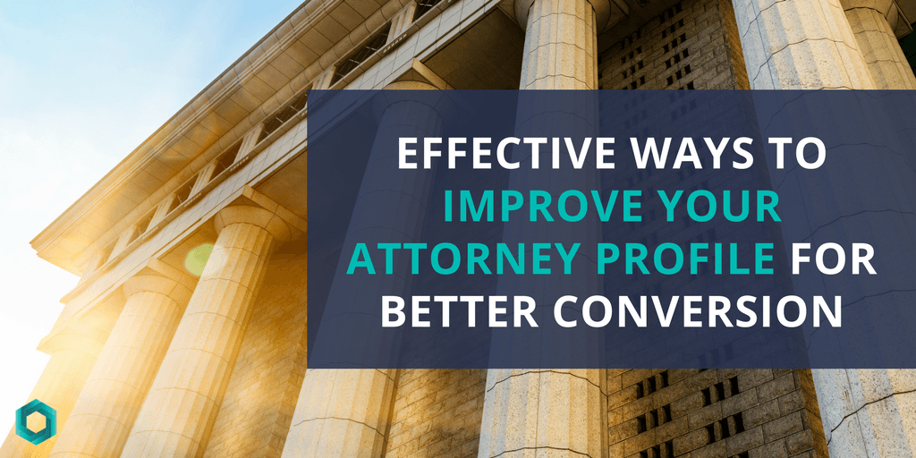 effective ways to improve attorney profile