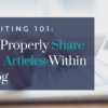 how to properly share external articles within your blog