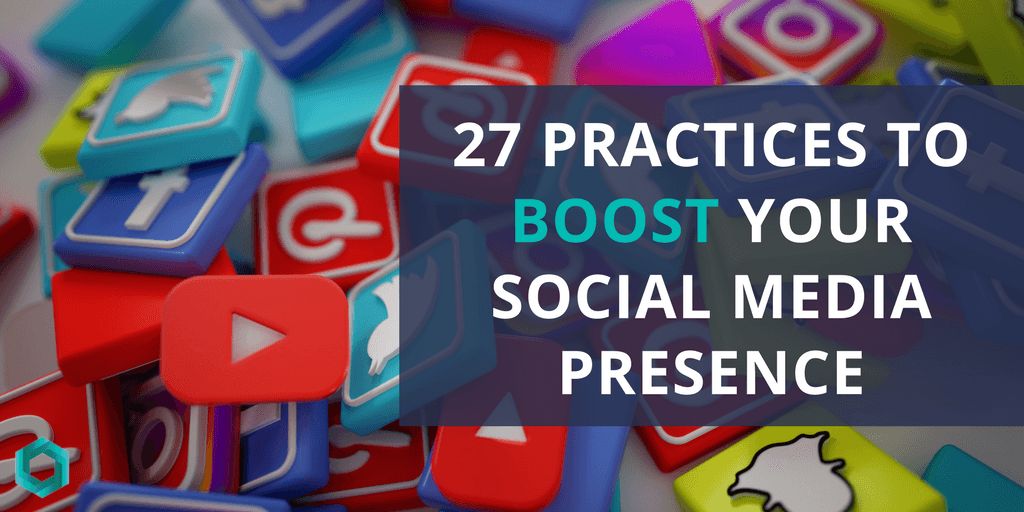 27 social media practices