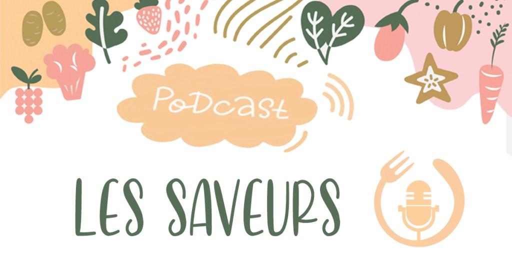 podcast les saveurs-hautsdefrance-cuisine-culinaire