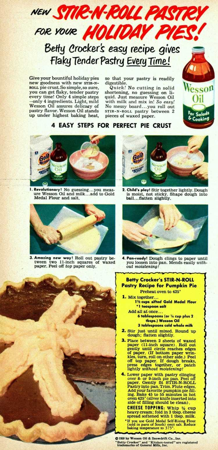 1950 Vegetable oil pie crusts New stir-n-roll pastry for your holiday pies
