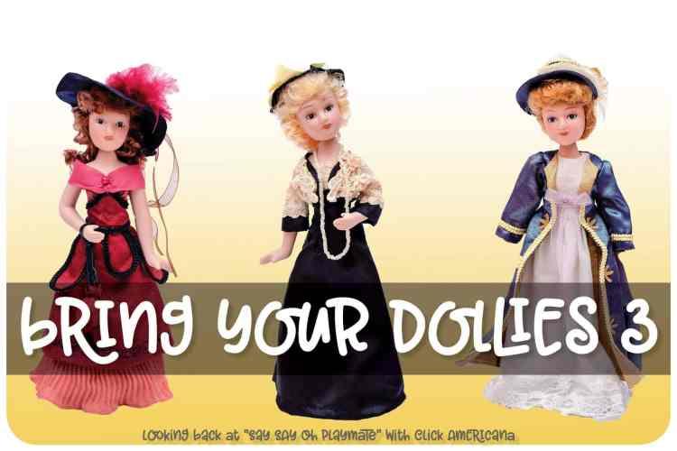 Say Say Oh Playmate - Bring your dollies three - at Click Americana