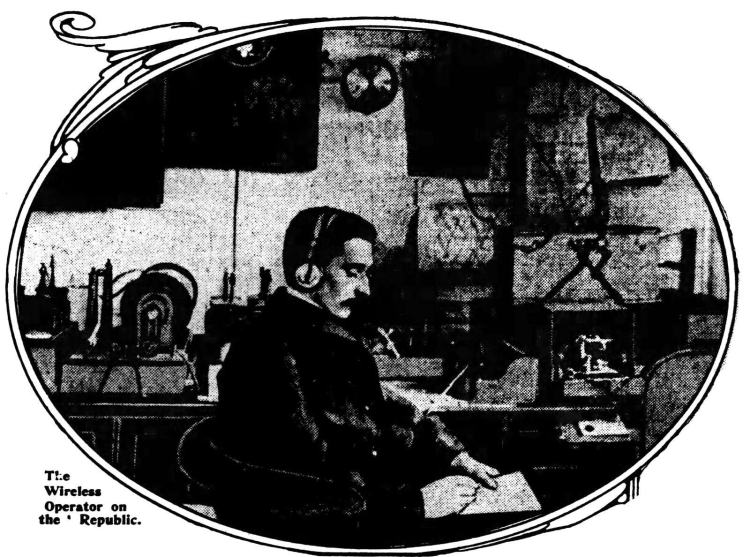 Titanic sinking - Wireless operator on the Republic 1912
