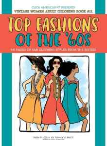 Vintage Women Coloring Book #11: Top Fashions of the '60s
