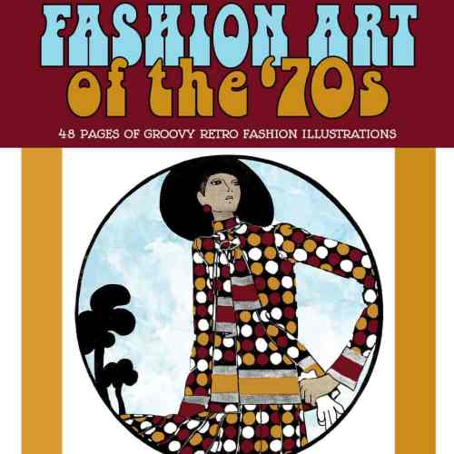 Vintage Women Coloring Book #9: Fashion Art of the '70s