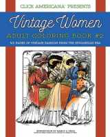 Vintage Women Coloring Book #2: Edwardian Fashion