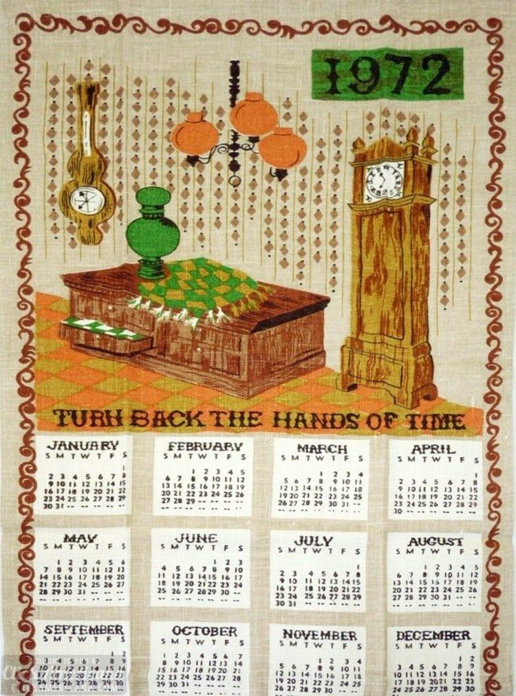 Vintage tea towel calendar from 1972 - Turn back the hands of time