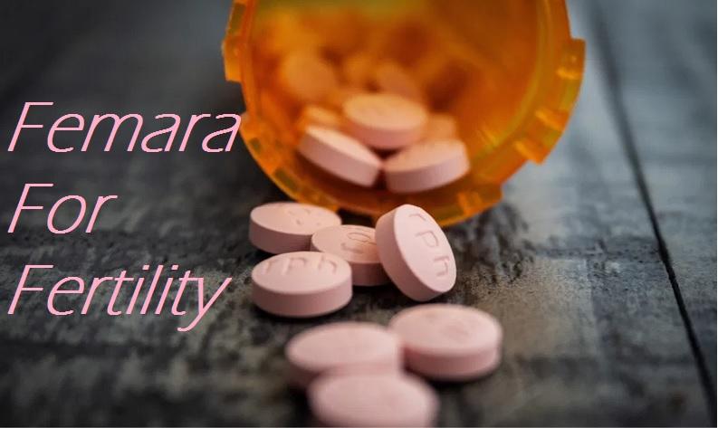 Femara For Fertility
