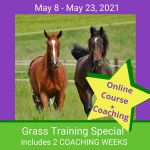 Grass Training SPECIAL May 10-23