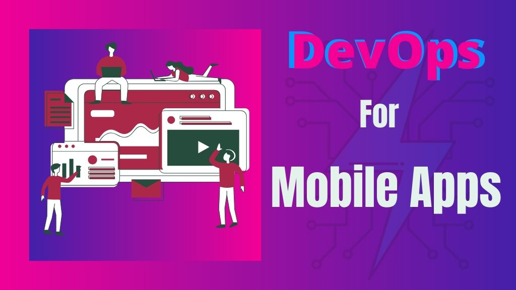 DevOps Impact Mobile App Development