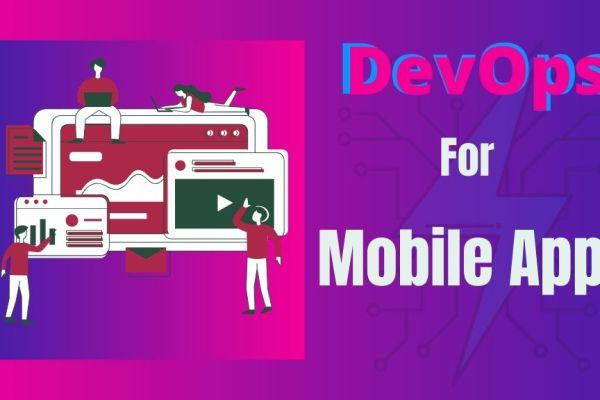 DevOps Impact Mobile App Development