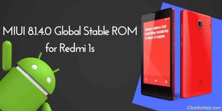 MIUI 8.1.4.0 Global Stable ROM for Redmi 1s