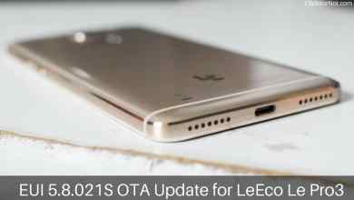 EUI 5.8.021s OTA Update on LeEco Le Pro3: LeEco released EUI 5.8.021S update for LeEco Le Pro3. This packed with the bunch of new features like Added standa