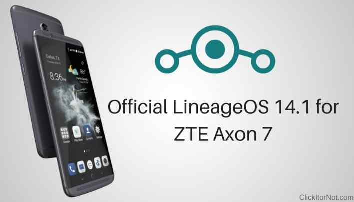 Official Lineage OS 14.1 on ZTE Axon 7