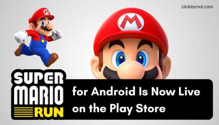 Super Mario Run for Android Is Now Live on the Play Store