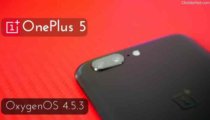 OxygenOS 4.5.3 for OnePlus 5