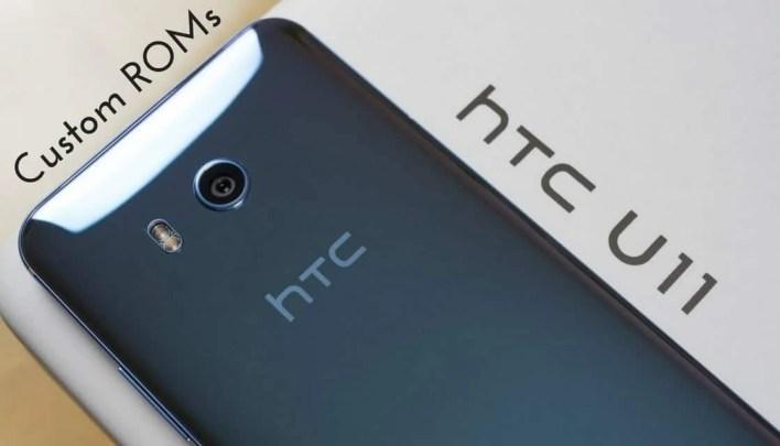 Custom ROMs for HTC U11