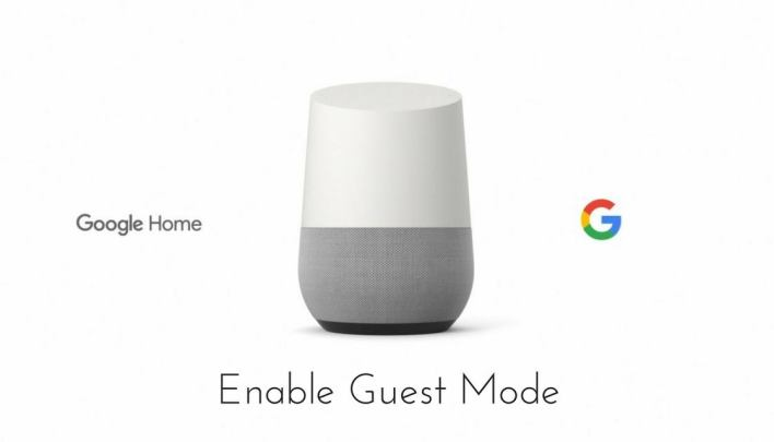 Guest Mode on Google Home