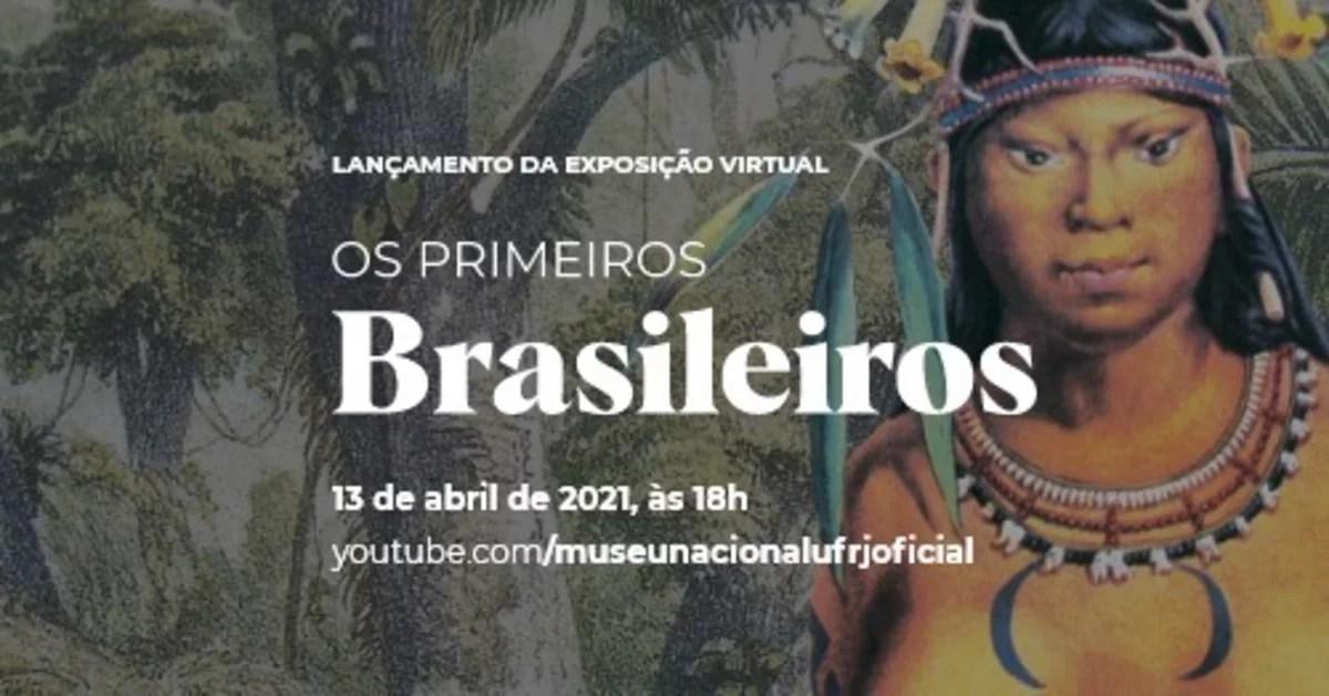 Museu Nacional convida para  exposição virtual: Os primeiros Brasileiros