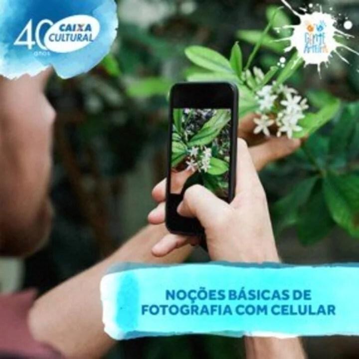 Caixa Cultural convida  para  Oficina fotografias com celular