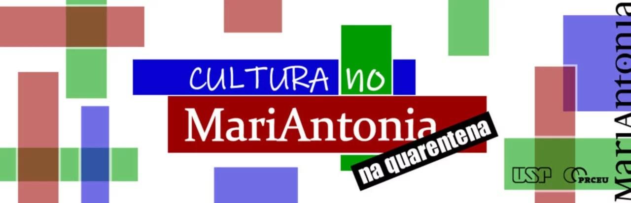 Cultura no MariAntonia