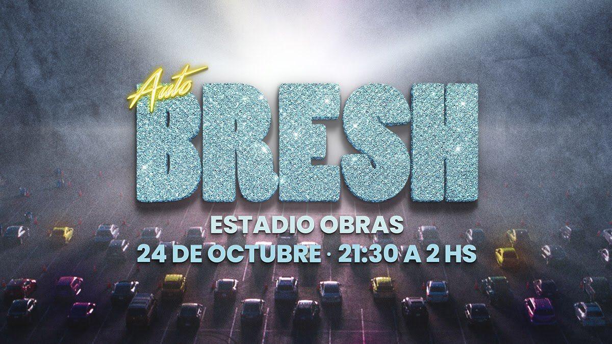 La «Fiesta Bresh» se realizará este sábado en el Estadio Obras desde los autos