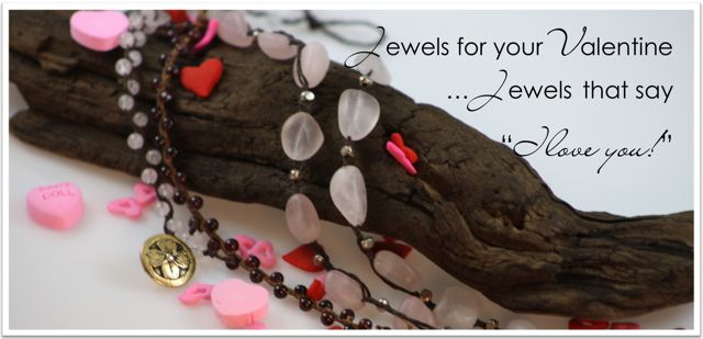 Jewels for you Valentine
