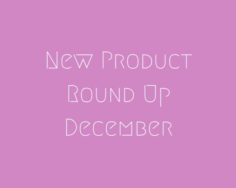 New Product Round Up December