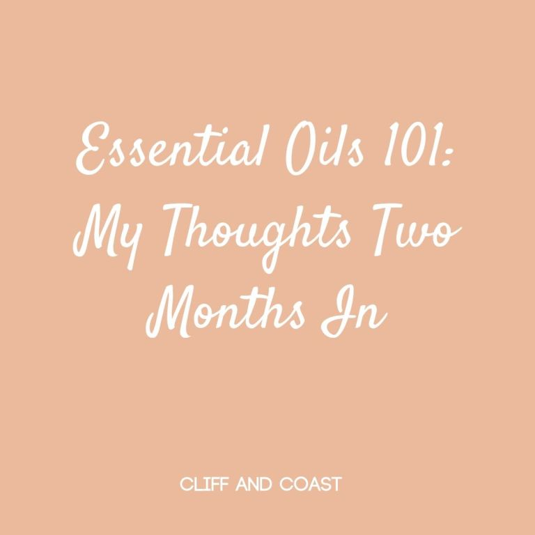 Essential Oils 101- My Thoughts Three Months InMEssential Oils 101- My Thoughts Two Months In