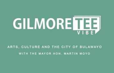 The Gilmore Tee Vibe – Arts, Culture & the City of Bulawayo