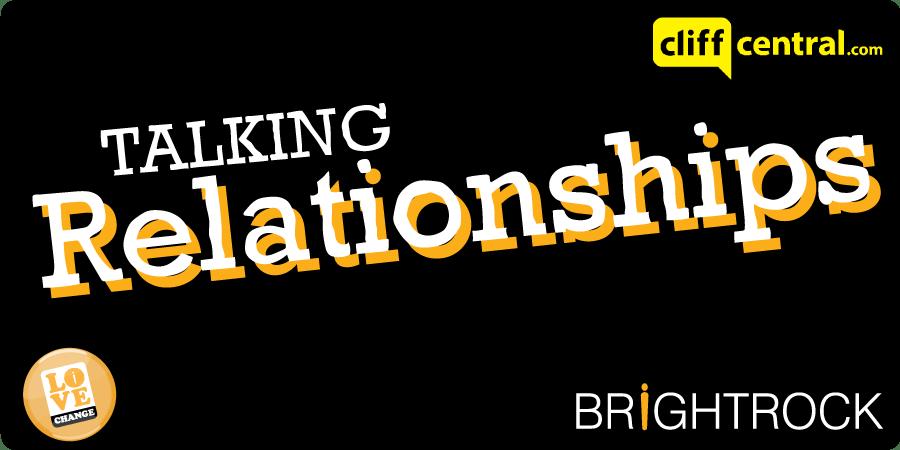 Bright Rock Talking Relationships