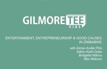 The Gilmore Tee Vibe – Entertainment, Entrepreneurship & Good Causes in Zimbabwe