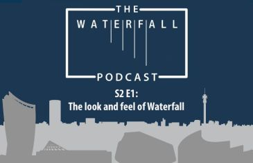 S2 Ep 1: The look and feel of Waterfall
